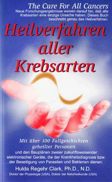 Heilverfahren Aller Krebsarten/The Cure for all cancer