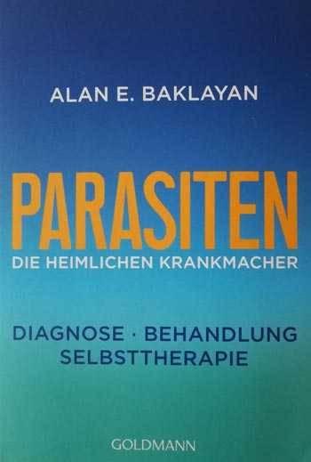 BUCH Alan Baklayan: Parasiten, die heimlichen Krankmacher