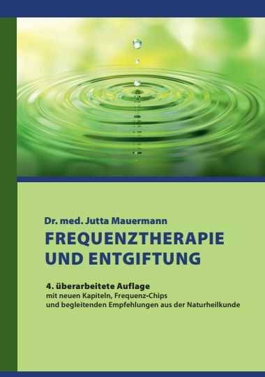 Buch Dr. med. Jutta Mauermann: Frequenztherapie und Entgiftung
