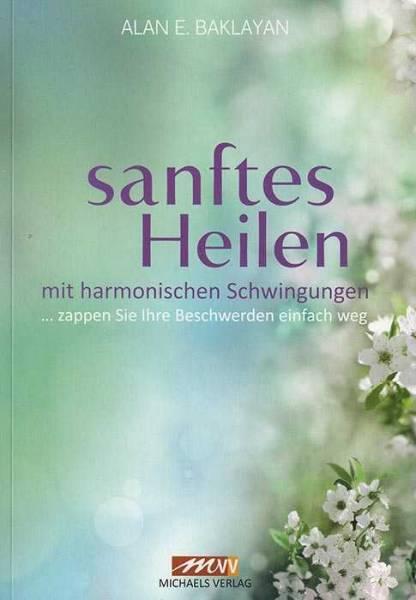 Buch Alan Baklayan - Sanftes Heilen mit harmonischen Schwingungen